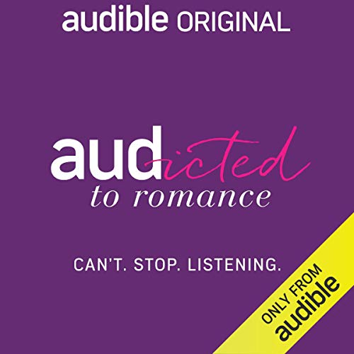 Audicted to Romance audiobook cover art