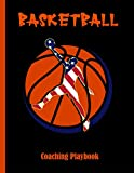 Basketball Coaching Playbook: 100 Full Page Basketball Court Diagrams for Drawing Up Plays, Drills, and Scouting