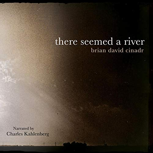There Seemed a River audiobook cover art