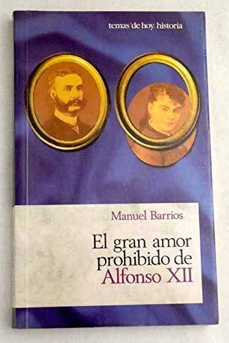 El gran amor prohibido de Alfonso XII