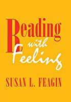 Reading With Feeling: The Aesthetics of Appreciation (Pitt Latin American)