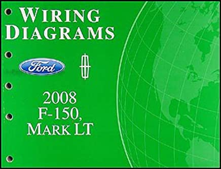 2008 ford f-150 & lincoln mark lt wiring diagram manual original paperback  – 2008
