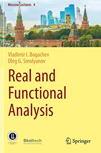 Compare Textbook Prices for Real and Functional Analysis Moscow Lectures 1st ed. 2020 Edition ISBN 9783030382216 by Bogachev, Vladimir I.,Smolyanov, Oleg G.