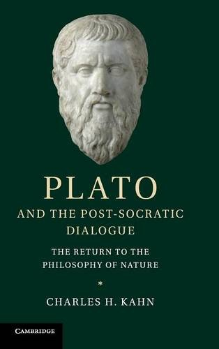 Plato and the Post-Socratic Dialogue: The Return to the Philosophy of Nature