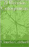 21 Recetas Cetogenicas