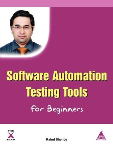 Software Automation Testing Tools for Beginners by Rahul Shende (2012-04-26)
