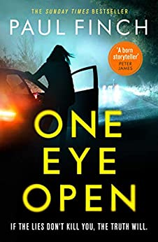 One Eye Open: 2021's must-read standalone from the Sunday Times bestseller! by [Paul Finch]