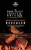 The Wood Pellet Smoker and Grill 2 Cookbooks in 1: Southern Pitmasters Secrets Revealed