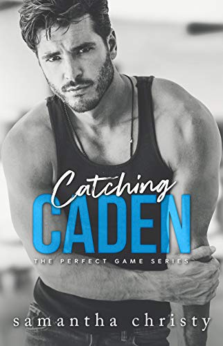 Catching Caden (The Perfect Game Book 1) (English Edition)