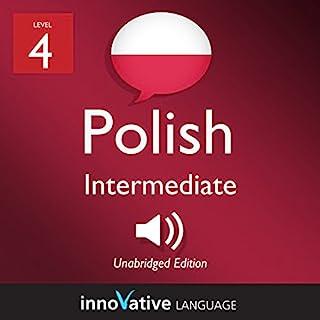 Learn Polish - Level 4: Intermediate Polish: Volume 1: Lessons 1-25 cover art