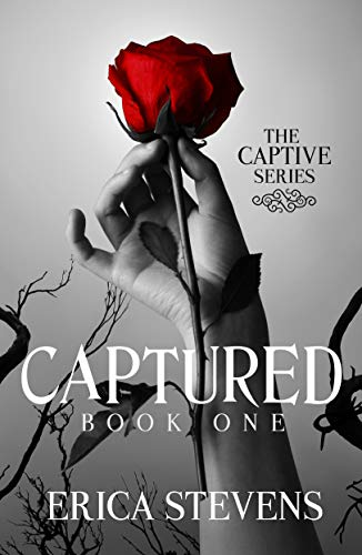 Captured (The Captive Series Book 1) by [Erica Stevens, Leslie Mitchell G2 Freelance Editing]