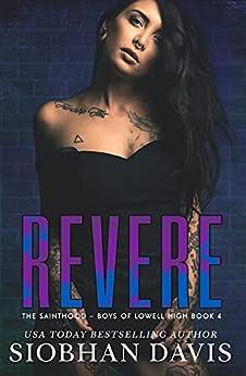 Revere: An Epilogue Novella (The Sainthood - Boys of Lowell High Book 4) by [Siobhan Davis, Kelly Hartigan (XterraWeb)]