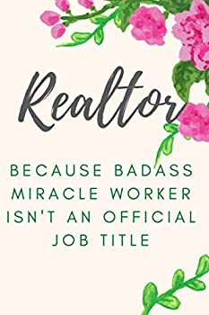 Realtor Gift for Women  Badass Notebook Journal Diary for Real Estate Agents