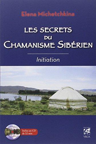 Les secrets du chamanisme sibérien : Initiation (1CD audio)