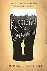 Books Set in Denmark: Kerrigan in Copenhagen: A Love Story by Thomas E. Kennedy. Visit www.taleway.com to find books from around the world. denmark books, danish books, denmark novels, danish literature, denmark fiction, danish fiction, danish authors, best books set in denmark, popular books set in denmark, books about denmark, denmark reading challenge, denmark reading list, copenhagen books, copenhagen novels, denmark books to read, books to read before going to denmark, novels set in denmark, books to read about denmark, denmark packing list, denmark travel, denmark history, denmark travel books