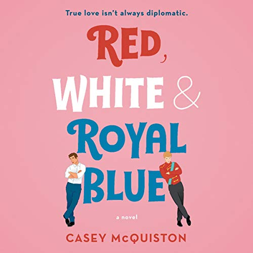 Red, White & Royal Blue cover art