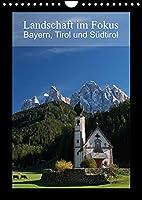 Landschaft im Fokus - Bayern, Tirol und Suedtirol (Wandkalender 2022 DIN A4 hoch): Landschaftsmotive aus Bayern, Tirol und Suedtirol (Monatskalender, 14 Seiten )