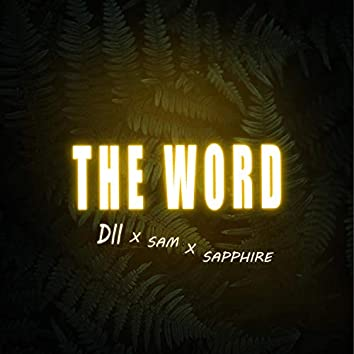 THE WORD (feat. Sam & Sapphire)
