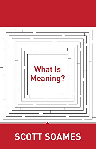 What Is Meaning?: 4 (Soochow University Lectures in Philosophy)