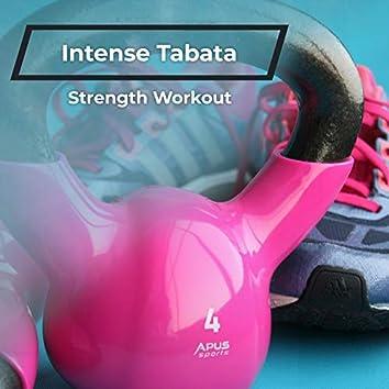 Intense Tabata Strength Workout