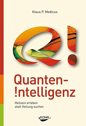 Quanten-Intelligenz: Kraftvolle Überzeugungen auf Zellebene aktivieren