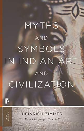 Myths and Symbols in Indian Art and Civilization (Princeton Classics) (English Edition)