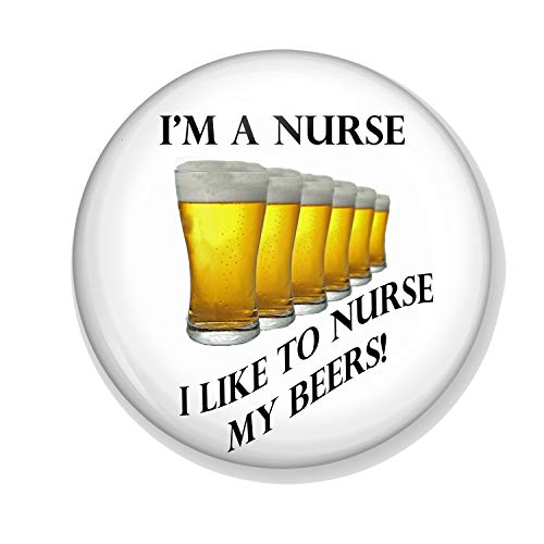 Gifts & Gadgets Co. I'm A Nurse - I Like To Nurse My Beers Miroir de maquillage rond 77 mm imprimé fantaisie idéal pour sac à main ou poche