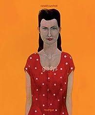 Gladys par Ronald Curchod