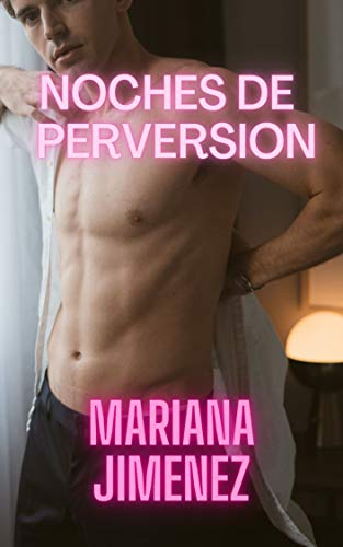 Noches de perversion de Mariana Jimenez