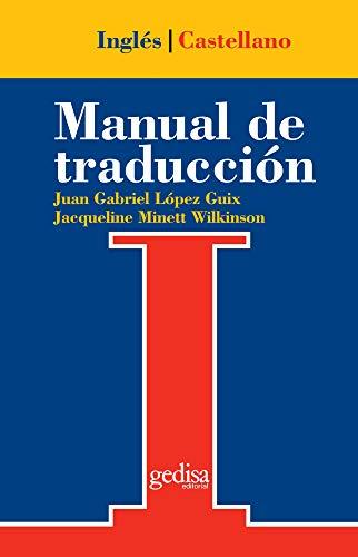 Manual de traducción Inglés-Castellano (Teoria Practica Tr