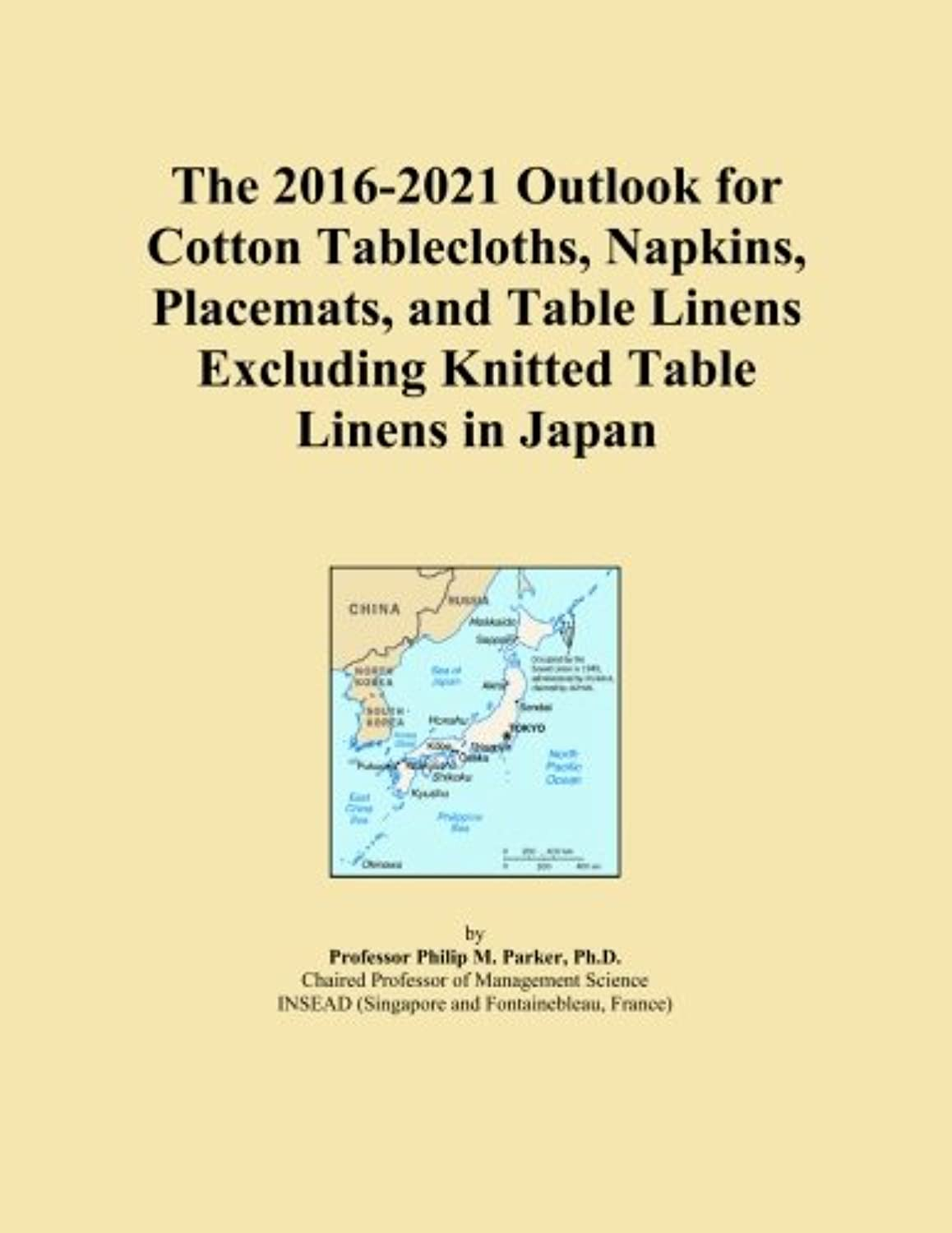The 2016-2021 Outlook for Cotton Tablecloths, Napkins, Placemats, and Table Linens Excluding Knitted Table Linens in Japan