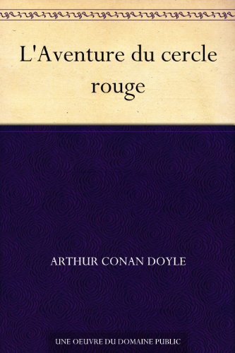 Couverture du livre L'Aventure du cercle rouge