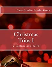 Christmas Trios I - 2 violins and cello