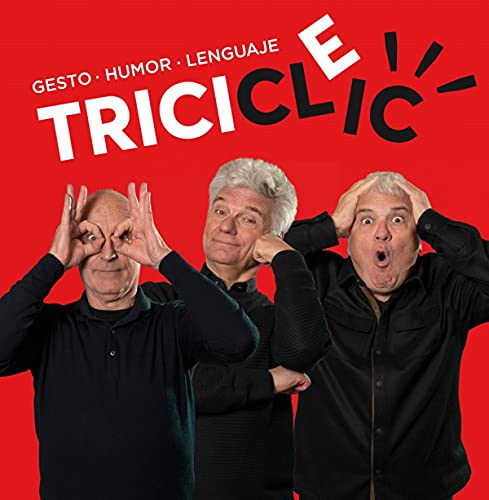 Tricicle: Gesto, humor, lenguaje (Ilustrados)