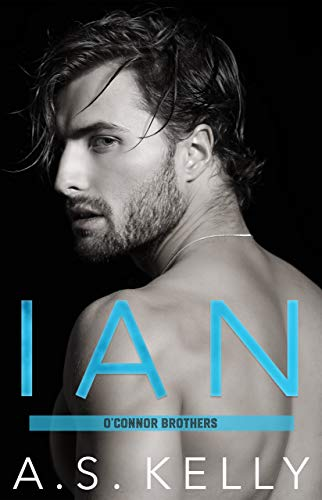Ian: (English Edition) (The O'Connor Brothers Book 1)