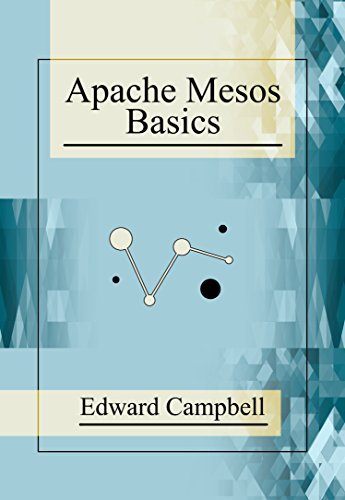 Apache Mesos Basics (English Edition)