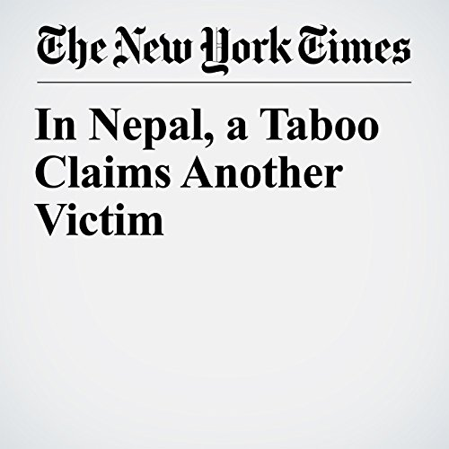 『In Nepal, a Taboo Claims Another Victim』のカバーアート