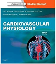 [Cardiovascular Physiology: Mosby Physiology Monograph Series (with Student Consult Online Access), 10e (Mosby's Physiology Monograph)] [Author: Pappano PhD, Achilles J.] [January, 2013]
