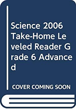 Paperback Science 2006 Take-Home Leveled Reader Grade 6 Advanced Book