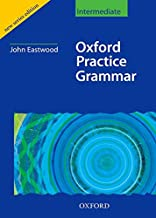 Oxford Practice Grammar Intermediate by John Eastwood ...