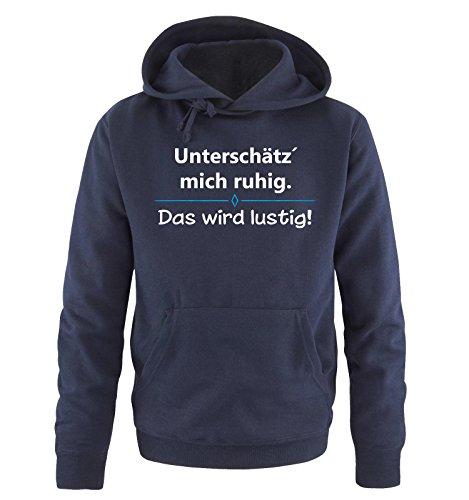 Comedy Shirts - Unterschätz' Mich ruhig. Das Wird lustig! - Herren Hoodie - Navy / Weiss-Blau Gr. XXL