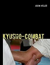 Kyusho-Combat by Achim Keller (2013-02-13)