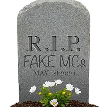 R.I.P. FAKE MCs