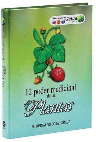 El poder medicinal de las plantas (Spanish Edition)