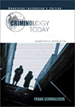 Criminology Today: An Integrative Introduction (3rd Edition)