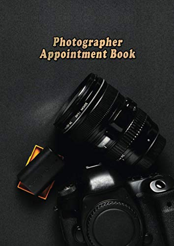 Photographer Appointment Book: 15 minute interval, 52 weeks, Undated daily schedule planner for Photography, Photoshoots, Photo sessions, Freelancers, 6 am to 10 pm.