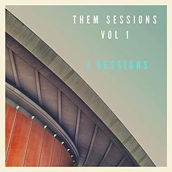 Them Sessions, Vol. 1