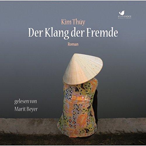 Der Klang der Fremde: Roman. Gelesen von Marit Beyer (3 CDs)