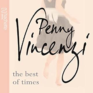 The Best of Times                   By:                                                                                                                                 Penny Vincenzi                               Narrated by:                                                                                                                                 Judy Bennett                      Length: 5 hrs and 33 mins     20 ratings     Overall 3.9