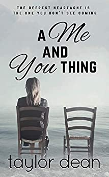 A Me and You Thing by [Taylor Dean]